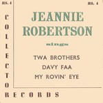 Jeannie Robertson: Twa Brothers (Collector JES4)