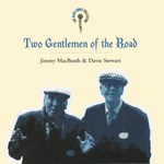 Jimmy McBeath & Davie Stewart: Two Gentlemen of the Road (Rounder 82161-1793-2)
