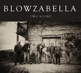 Blowzabella: Two Score (Blowzabella 4)