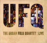 The Urban Folk Quartet: Live (SAE SAECD8)