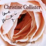Christine Collister: Under Construction II (Stereoscout STSCT013)