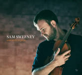 Sam Sweeney: Unearth Repeat (HUD019CD)