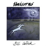 Bill Caddick: Unicorns (FolkSound FSCD 82)