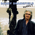 Barry Dransfield: Unruly (Violin Workshop VW1CD)