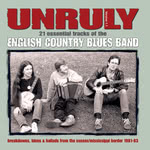 The English Country Blues Band: Unruly (Weekend Beatnink WEBE 9040)