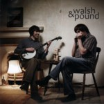 Dan Walsh & Will Pound: Walsh & Pound (Rooksmere RRCD102)