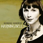 Hannah Sanders: Warning Bells ()
