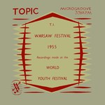 Warsaw Festival 1955 (Topic T1)