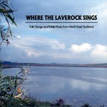 Where the Laverock Sings (Ythan YCD08)
