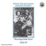 Various Artists: Where the Southern Crosses the Dog (Musical Traditions MTCD104)