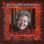 Jean Redpath: Will Ye No Come Back Again? (Creentrax CDTRAX334)