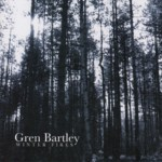 Gren Bartley: Winter Fires (Fellside FECD256)