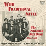 The Savannah Jazz Band: With Traditional Style (Traditional Sound TSR 029)
