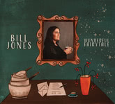 Bill Jones: Wonderful Fairytale (Brick Wall BRICK007CD)
