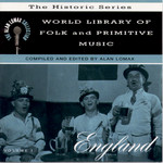 Alan Lomax World Library of Folk and Primitive Music - Vol. I: England (Rounder CD 1741)