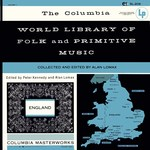 The Columbia World Library of Folk and Primitive Music Vol. III: England (Columbia SL-206)