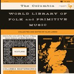 The Columbia World Library of Folk and Primitive Music Vol. VI: Scotland (Columbia SL-209)