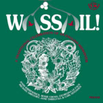 Wassail! A Traditional Celebration of an English Midwinter (Fellside FECD125)
