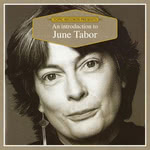 An Introduction to June Tabor (Topic TICD003)