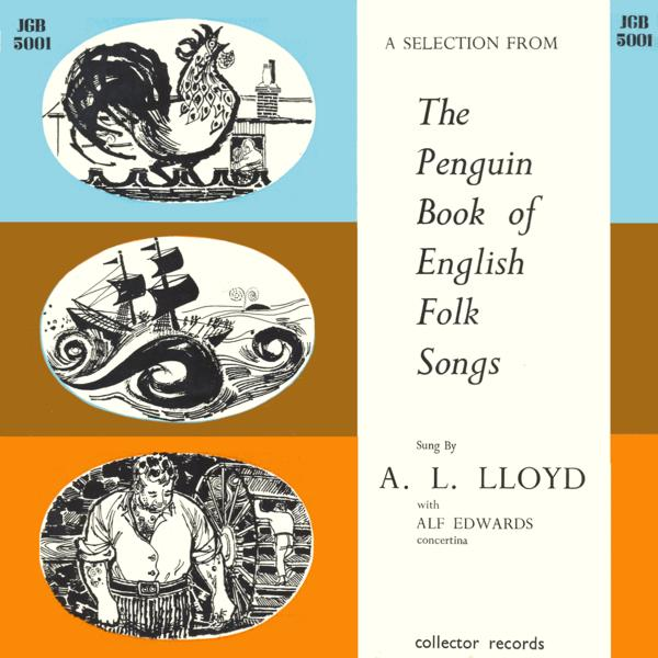 A L  Lloyd: A Selection from the Penguin Book of English