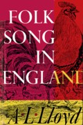 A.L. Lloyd: Folk Song in England (Lawrence & Wishart)