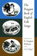 Ralph Vaughan Williams, A.L. Lloyd: The Penguin Book of English Folk Songs (Penguin 1961)