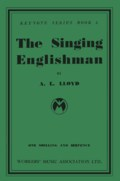 A.L. Lloyd: The Singing Englishman