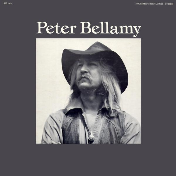 Peter Bellamy - Peter Bellamy