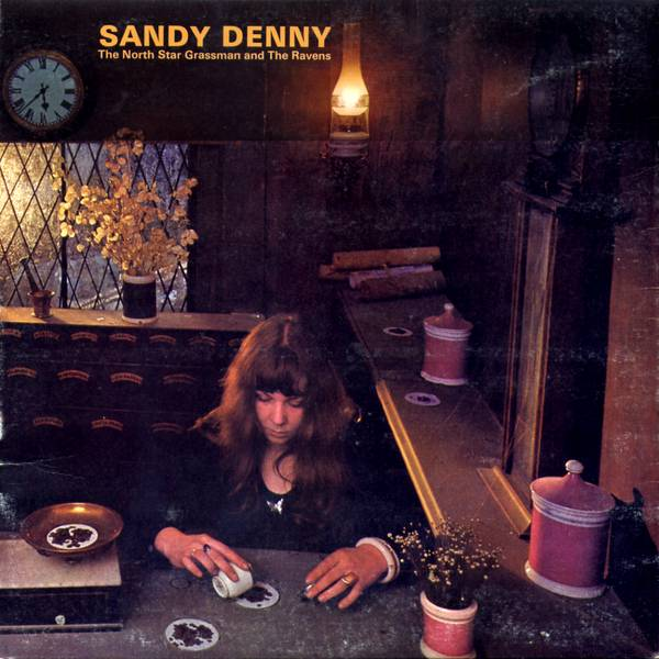 Sandy Denny The North Star Grassman And The Ravens