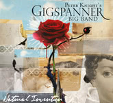 Peter Knight's Gigspanner Big Band: Natural Invention (Gigspanner GSCD007)