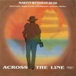 Martyn Wyndham-Read: Across the Line (Greenwich Village GVR 232)